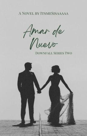 Amar de Nuevo by ItsmeSisaaaaa