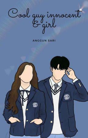 Cool guy innocent & girl [HIATUS] by akuguneee