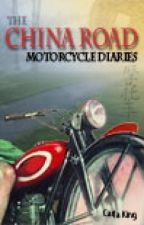 The China Road Motorcycle Diaries by carlaking