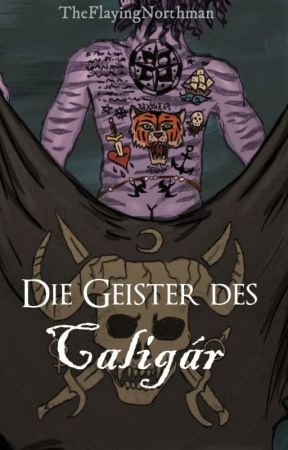 Die Geister des Caligár by TheFlayingNorthman
