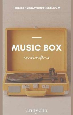 Đọc truyện hộp nhạc (music box) | sope