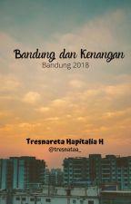 Bandung dan Kenangan by fishypiscesgirl
