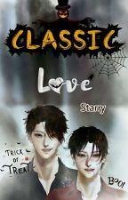 Classic Love 🖤 ❤(ဆက်မရေးတော့ပါ/ ဆက္မေရးေတာ့ပါ) by Winterstarry