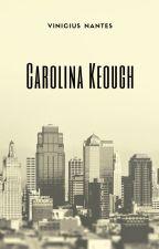 Carolina Keough by justsig