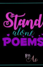 Stand Alone Poems by April_theMarchbaby