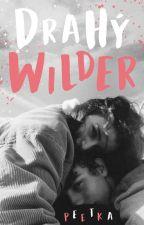 Drahý Wilder od peetka