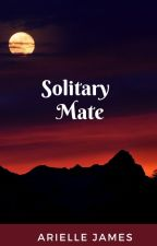 Solitary Mate by CMechelle