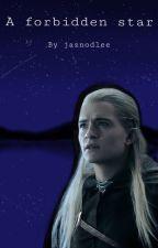 A Forbidden Star || Legolas x Reader by funni123