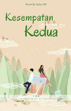 KESEMPATAN KEDUA by sasha_pa25
