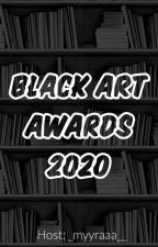 Black Art Awards 2020 • Closed by _myyraaa__
