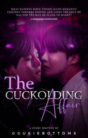 THE CUCKOLDING AFFAIR | SOPE ✓ by GgukieBottoms