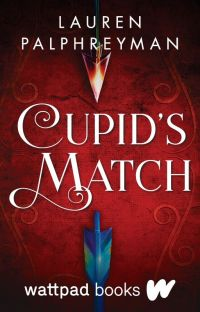 Cupid's Match | Wattpad Books Edition cover
