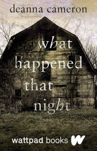 What Happened That Night (Wattpad Books Edition) cover