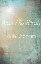 Ajari Aku Hijrah by Azzam2502