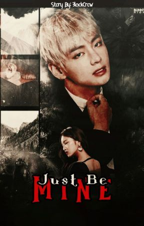 ▪ Just Be Mine ▪   K.TH by 3lackCrow