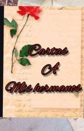 Cartas a mis Hermanos ..... by sonii_balerdi
