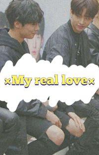 ×My real love× [Hyunin]  cover