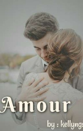 Amour by kellyngs