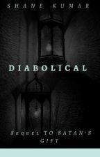 Diabolical  by ShaneKumar21