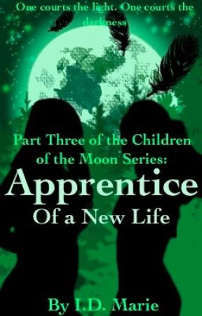 Apprentice of a New Life (Book 3) by isabeldunning
