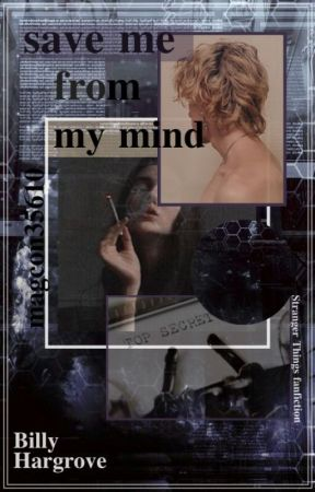 save me from my mind / Billy Hargrove by magcon35610