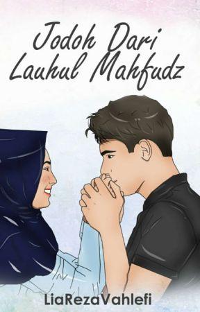Jodoh Dari Lauhul Mahfudz by liareza15