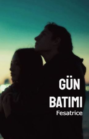 GÜN BATIMI by Fesatrice