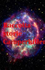 Raccolta storie CamperKiller by Antares1989