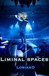 Liminal spaces [TERMINÉE] cover