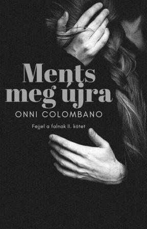 Ments meg újra by OnniColombano
