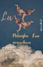 La Philosophie d'une emmerdeuse by Thewimpygirl