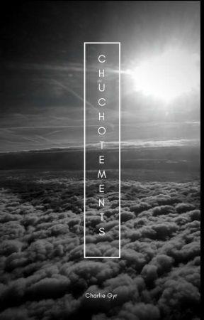 Chuchotements - recueil de textes en vrac  by charliegyr