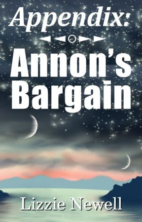 Appendix: Annon's Bargain by LizzieNewell