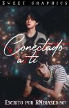 Conectado a ti || NamMin By Kim© cover