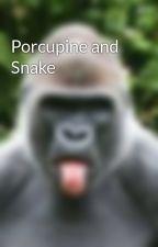 Porcupine and Snake by yayausofunny