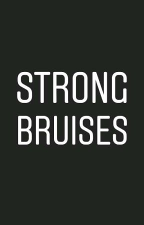 strong bruises by _last_child_