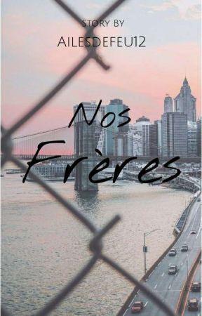 Nos Frères by Ailesdefeu12