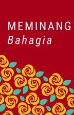 Meminang Bahagia by sherlitami