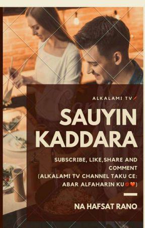 SAUYIN KADDARA by HafsatRano