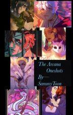 The Arcana!! One-shots!! by SammyToon