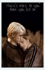 There's More To You Than You Let On by dramione_xo_12