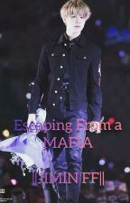 Escaping From a Mafia ||Jimin FF|| by Yoshikoooo