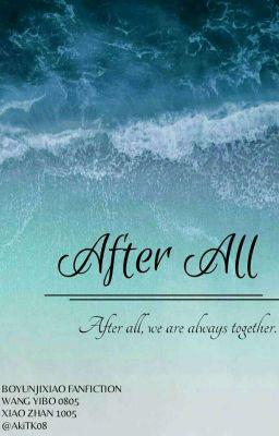 Đọc truyện [博君一肖] After All