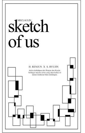 Sketch Of Us by _emstory