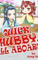 Quick Hubby All Aboard by SimranYamamoto
