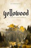 YELLOWOOD [Editando] cover