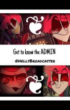 Get to know the Admin by HellsBroadcaster