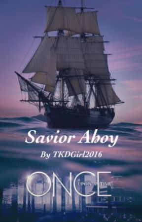 Savior Ahoy by TKDGirl2016