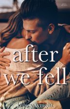 After We Fell by Kelsey_Wright_