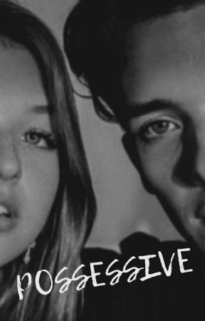 Possessive | Noalin   by lluzxx